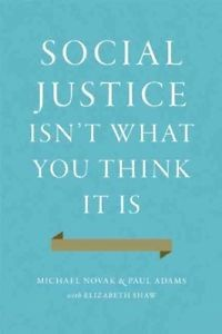 Social Justice Isn't What You Think