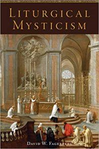 Liturgical Mysticism